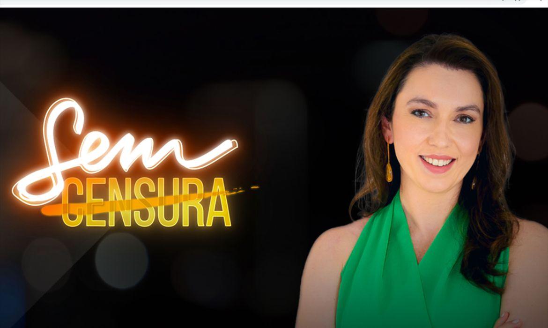 nova-temporada-do-sem-censura-estreia-na-tv-brasil